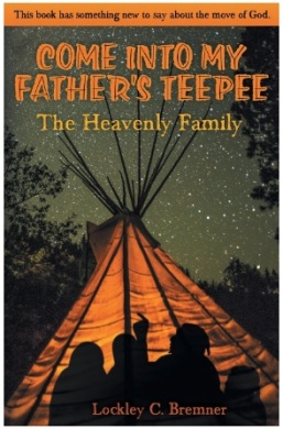 come-into-my-fathers-teepee